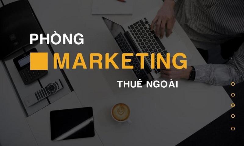Dịch vụ phòng Marketing thuê ngoài