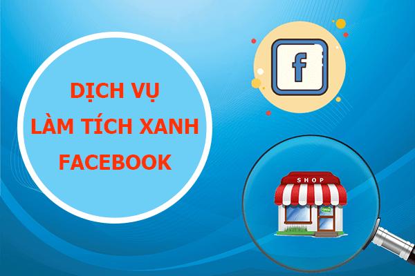Dịch vụ xác minh tích xanh Facebook
